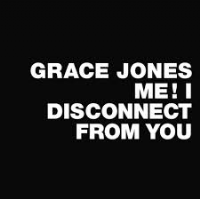 "Grace Jones - Me! I Disconnect From You 12"" Vinyl RSD 2014 *"